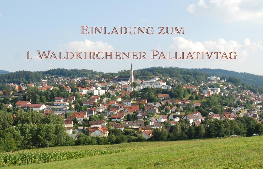 einladung zum 1. waldkirchener palliativtag